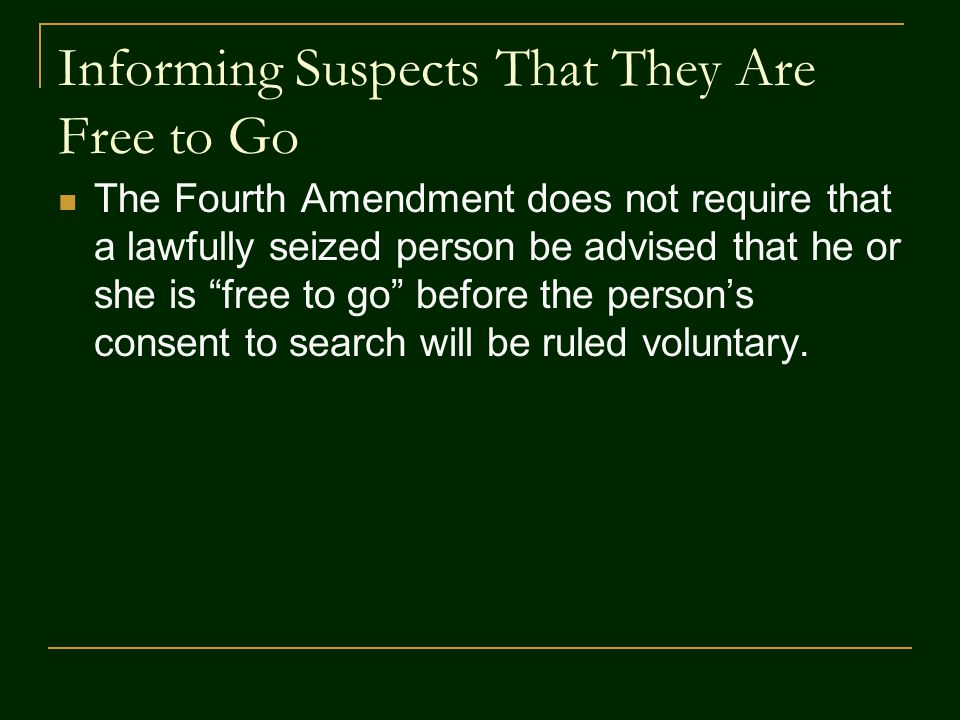 Clearness and Explicitness of Consent Voluntary consent to search may be given in writing, orally, or by a person's conduct so long as the expression of consent is clear and unequivocal.