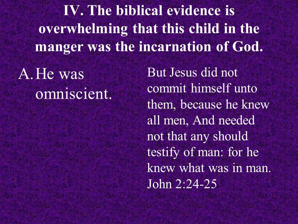 A.He was omniscient.