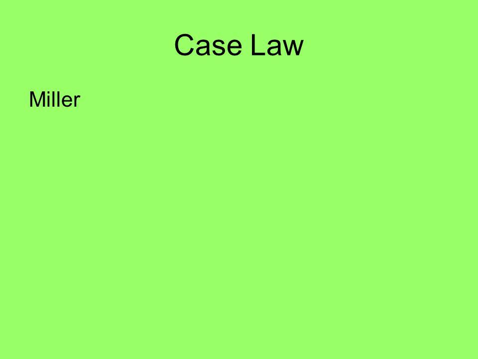 Case Law Miller
