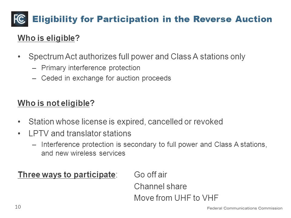 10 Eligibility for Participation in the Reverse Auction Who is eligible.