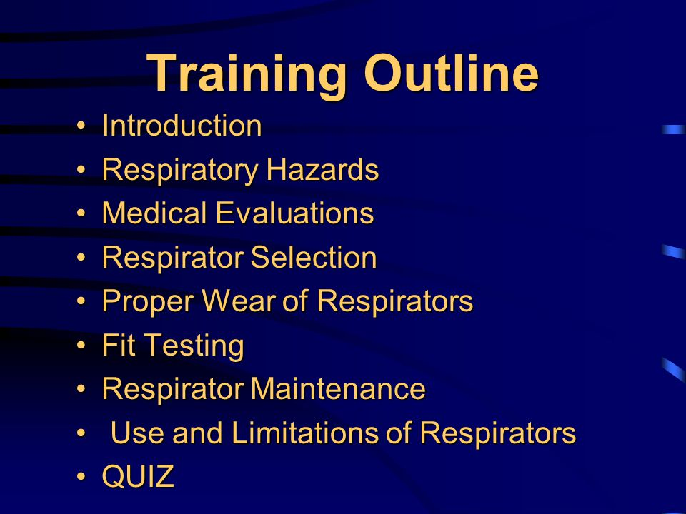 OSHA Respiratory Protection Standard Standard 29 CFR 1910.134 Standard 29 CFR 1910.134 Assess the workplace and provide respirators when necessary to protect the health of employeesAssess the workplace and provide respirators when necessary to protect the health of employees Develop and implement a written respiratory protection programDevelop and implement a written respiratory protection program Provide training on how to properly use respiratorsProvide training on how to properly use respirators Provide medical evaluations at no cost to the employeeProvide medical evaluations at no cost to the employee