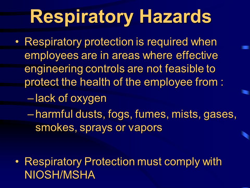 Respiratory Protection Exposure levels exceed PELExposure levels exceed PEL During installation of engineering or work practice controlsDuring installation of engineering or work practice controls Maintenance and repair activities that may result in exceeding the PELMaintenance and repair activities that may result in exceeding the PEL Emergency Response where type and/or concentration of contaminant is unknownEmergency Response where type and/or concentration of contaminant is unknown Voluntary UsageVoluntary Usage