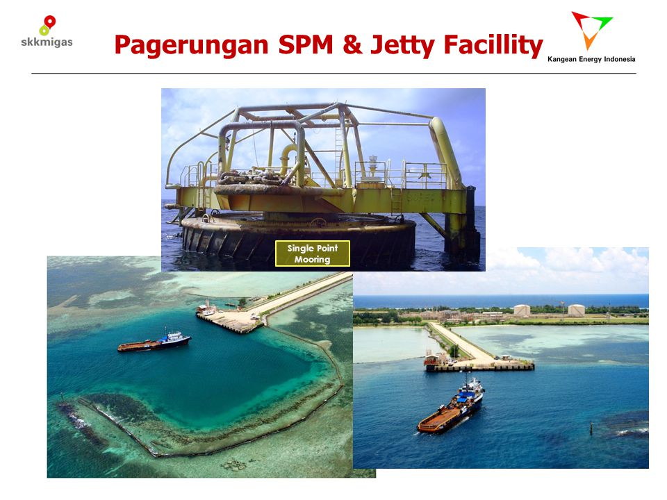 Pagerungan SPM & Jetty Facillity Single Point Mooring