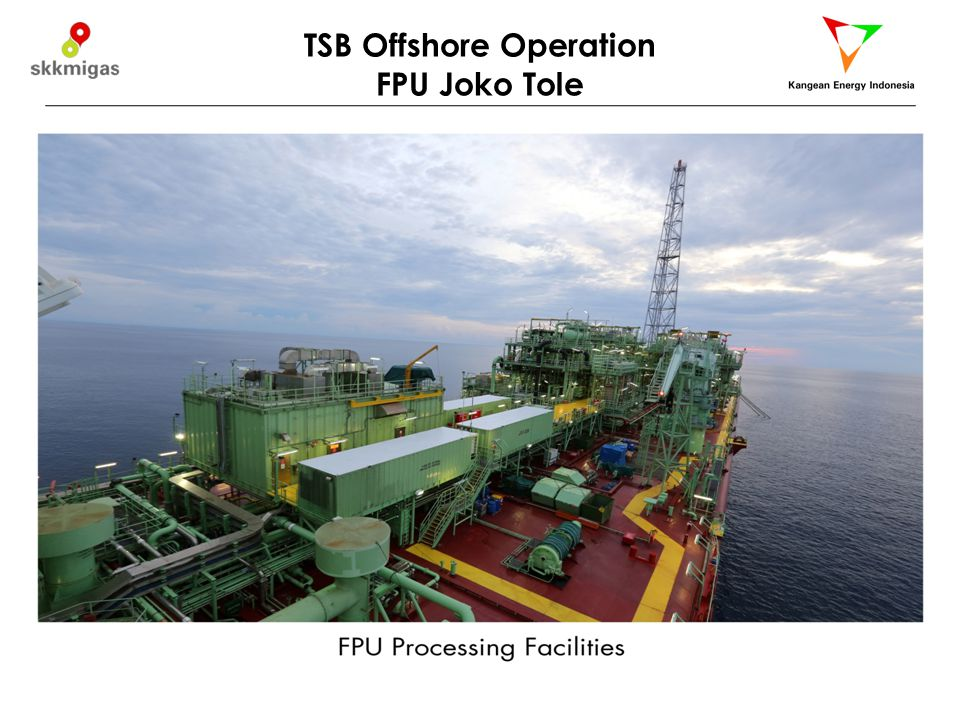TSB Offshore Operation FPU Joko Tole 14