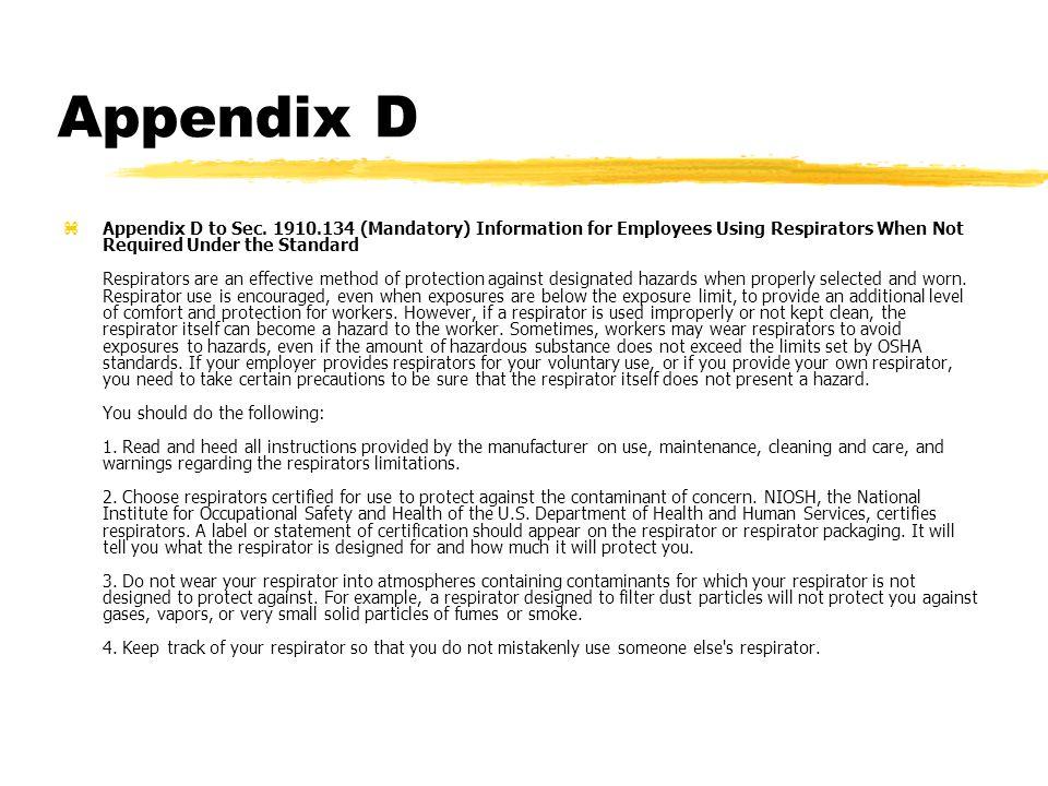 Appendix D zAppendix D to Sec.