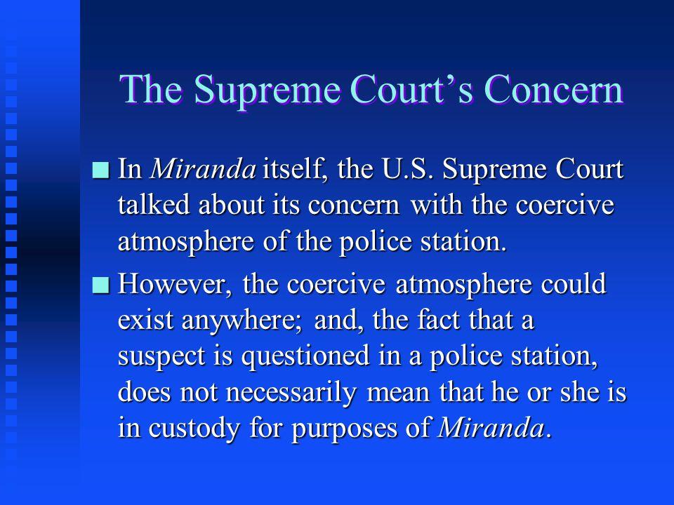 Custody + Questioning = Miranda Waiver