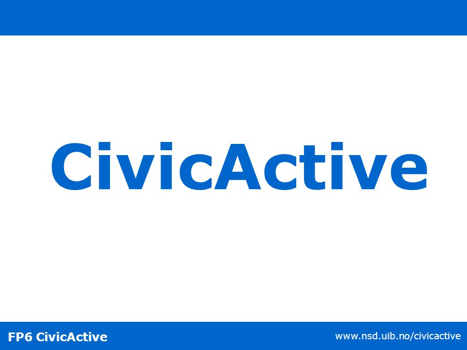 FP6 CivicActive www.nsd.uib.no/civicactive Turnout - EP Election 2004