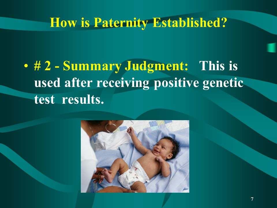 7 How is Paternity Established.