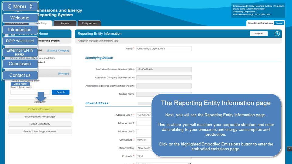The EERS home page Once you have logged into EERS, you will see your home page. Your home page provides the entry point to the reporting pages. Click