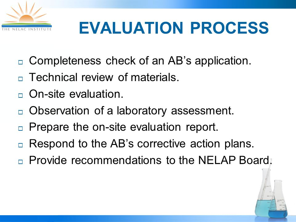EVALUATION PROCESS  Completeness check of an AB's application.