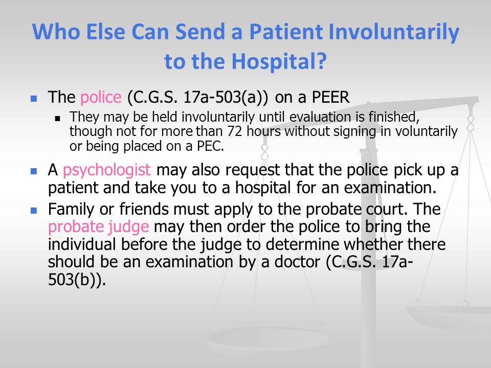 Who Else Can Send a Patient Involuntarily to the Hospital.