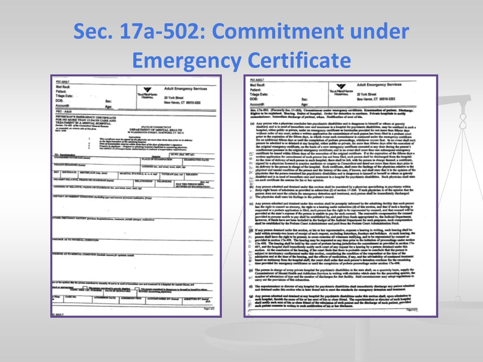 Sec. 17a-502: Commitment under Emergency Certificate
