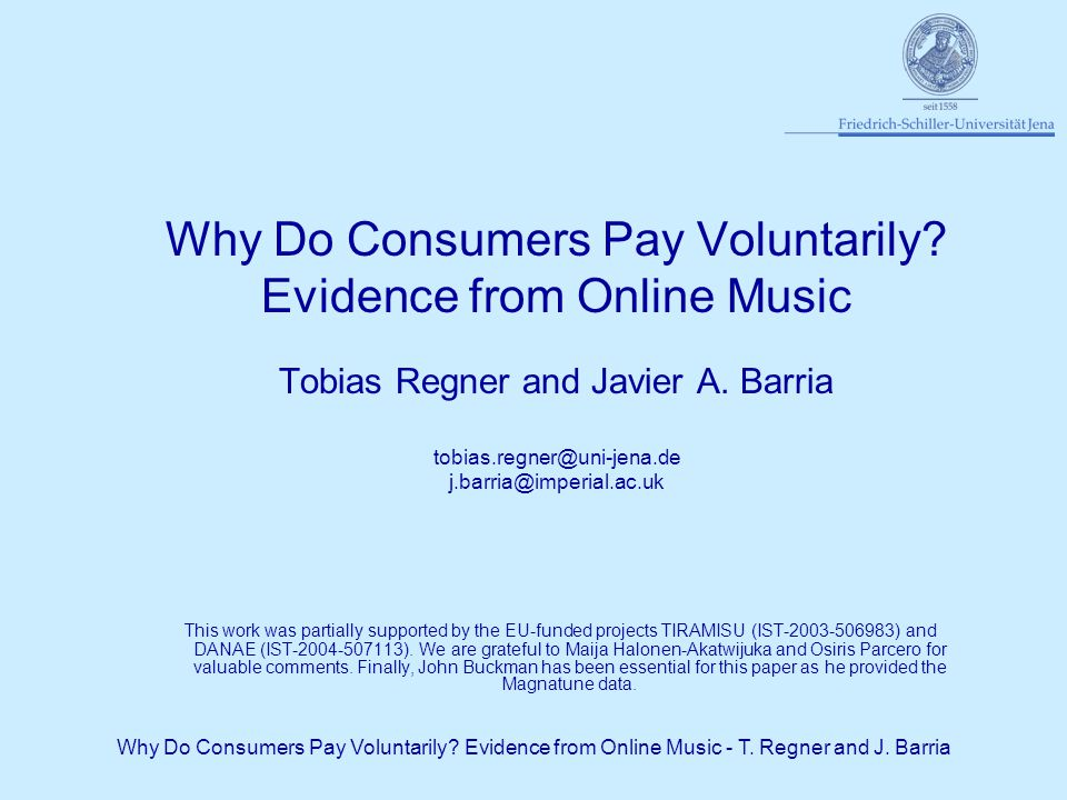 Why Do Consumers Pay Voluntarily. Evidence from Online Music - T.