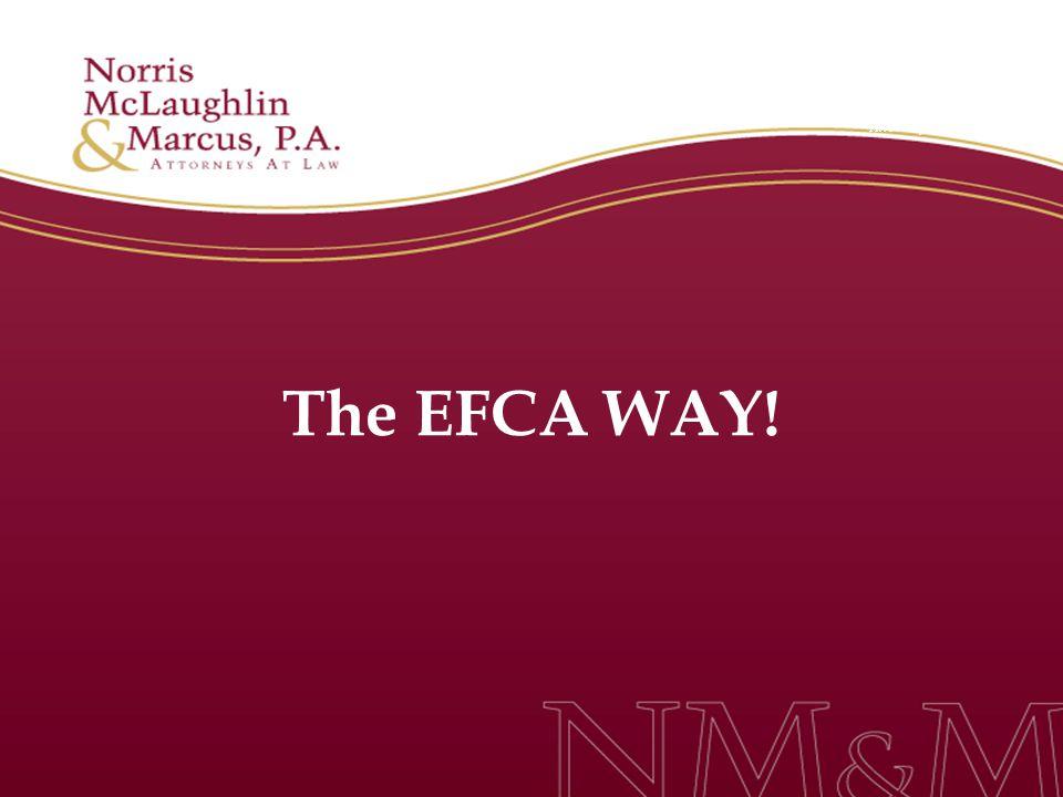 The EFCA WAY!