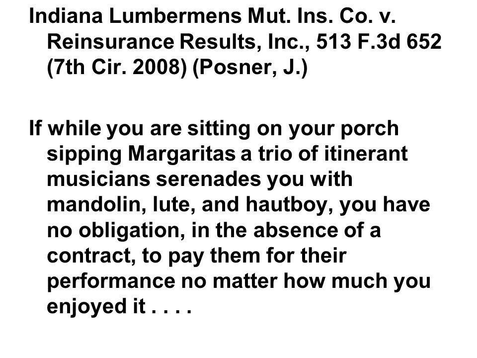Indiana Lumbermens Mut. Ins. Co. v. Reinsurance Results, Inc., 513 F.3d 652 (7th Cir.