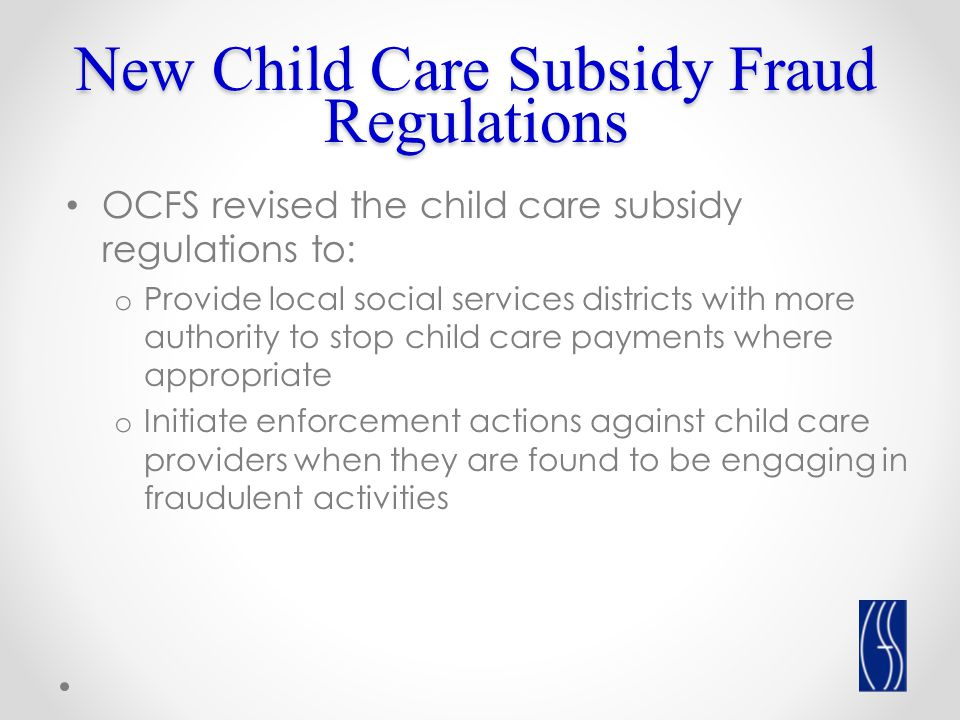 Child Care Subsidy Fraud WAYS WE CAN PREVENT IT AND STOP IT