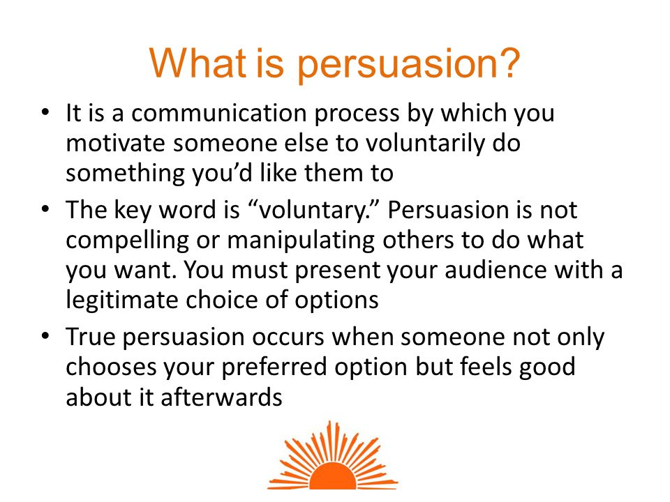 What is persuasion.