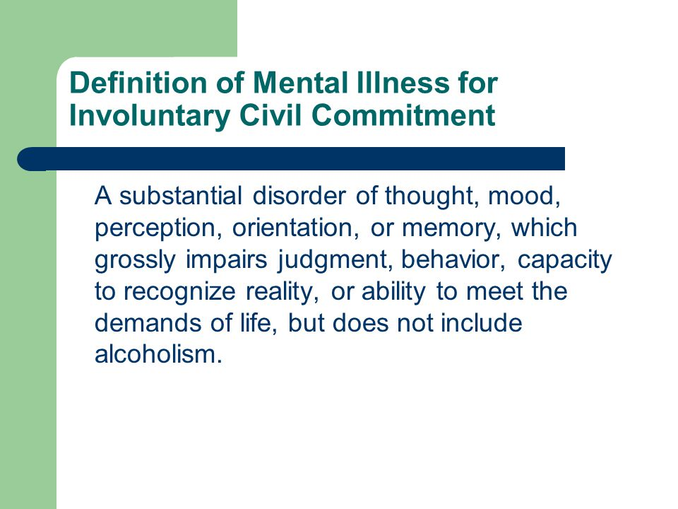 Definition of Developmental Disability for Involuntary Civil Commitment A disability attributable to brain injury, cerebral palsy, epilepsy, autism, Prader-Willi syndrome, or mental retardation, which is expected to continue indefinitely, and which constitutes a substantial handicap to the afflicted individual.