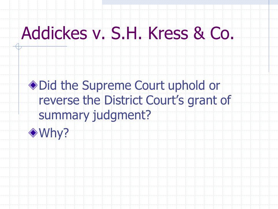 Addickes v. S.H. Kress & Co.