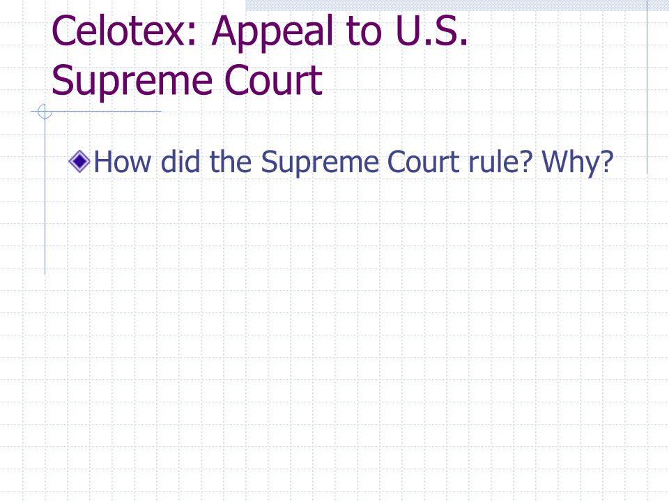 Celotex: Distinguishing Addickes According to Rehnquist, was Addickes rightly decided.