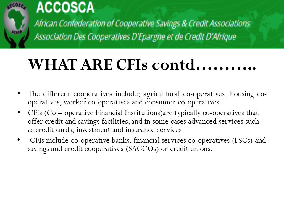 WHAT ARE CFIs contd………..