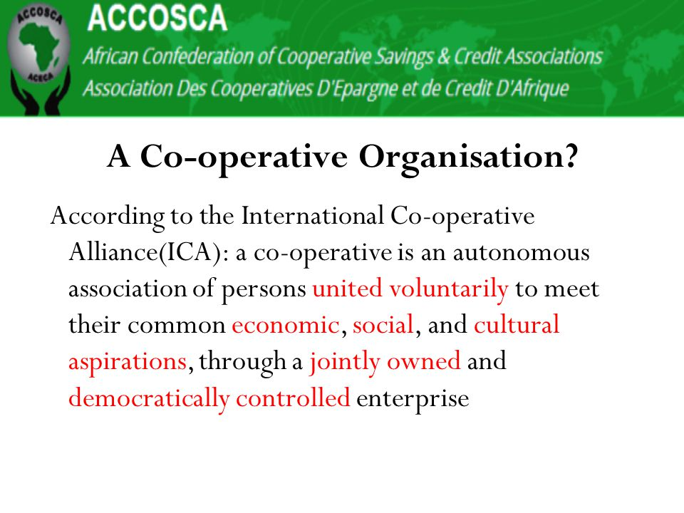 Co-operative sector continue to provide the security and safety for the poor in society and those better off but are at perpetual risk of becoming poor due to lose of job, business failure or other form of misfortunes.