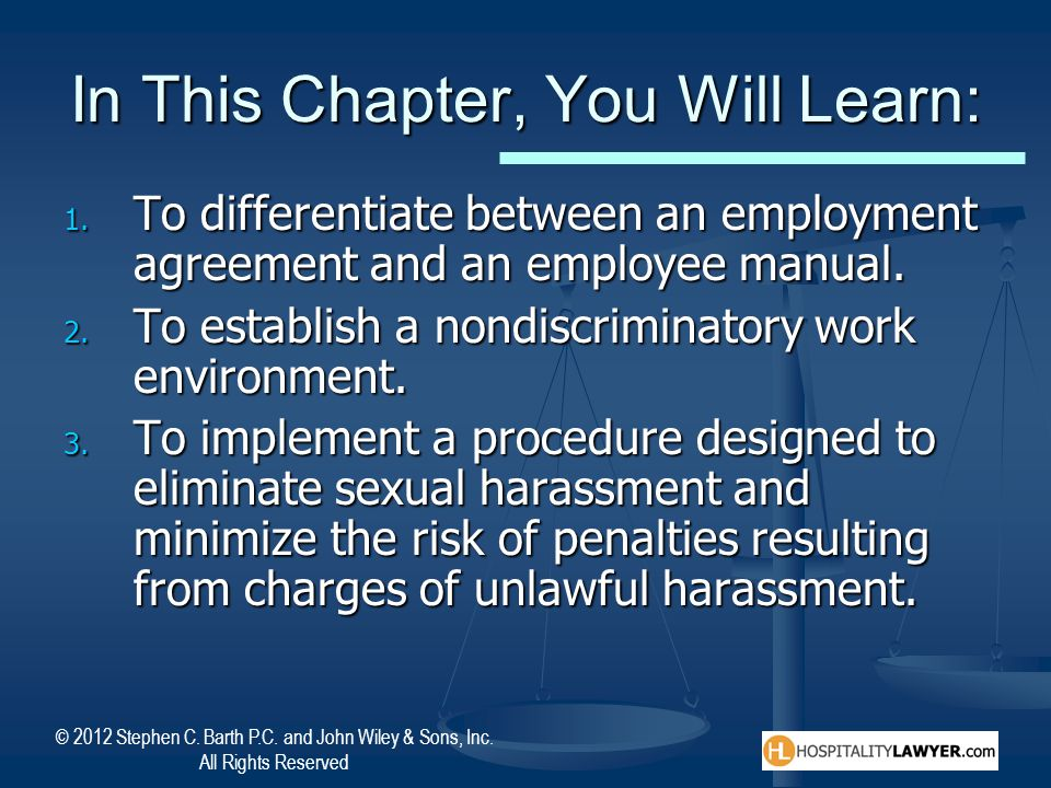 © 2012 Stephen C. Barth P.C. and John Wiley & Sons, Inc. All Rights Reserved In This Chapter, You Will Learn: 1. To differentiate between an employmen