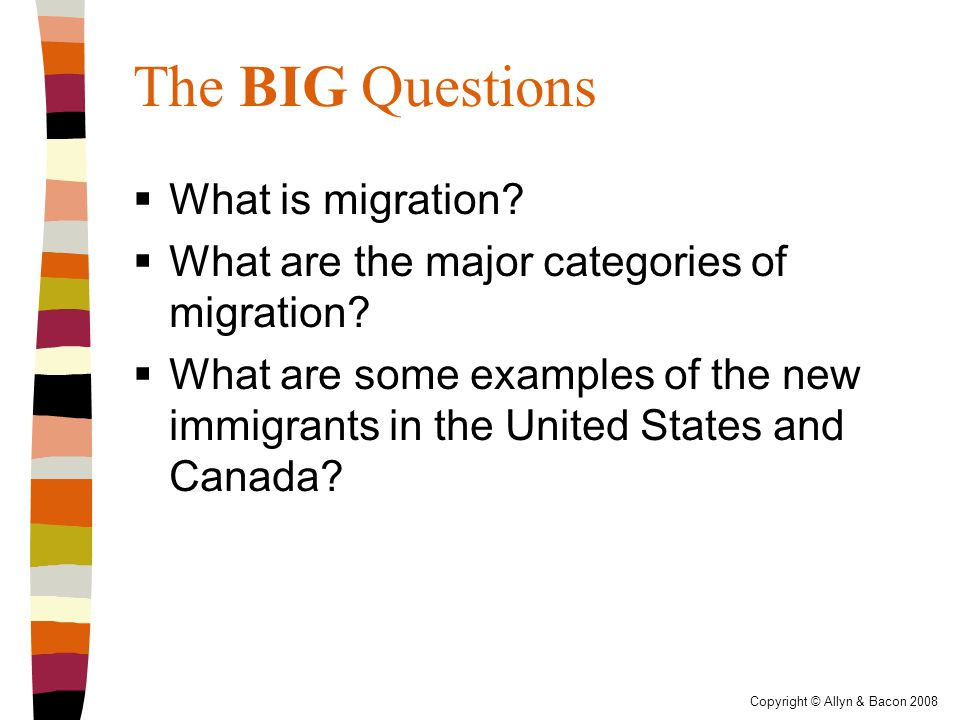 Copyright © Allyn & Bacon 2008 Internal Migration  Can also get internal migration due to other factors  Development projects  O'Hare expansion  City of Chicago purchased about 550 homes in Bensenville to make way for O'Hare expansion plans  The people who leave their homes become internal migrants!