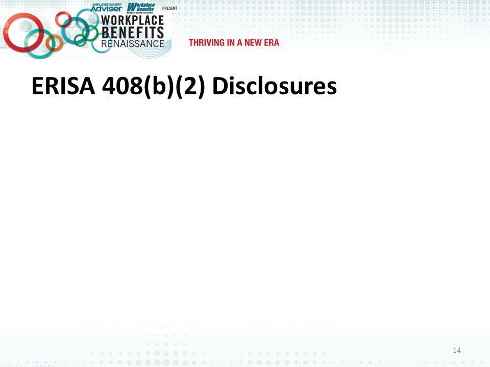 ERISA 408(b)(2) Disclosures 14