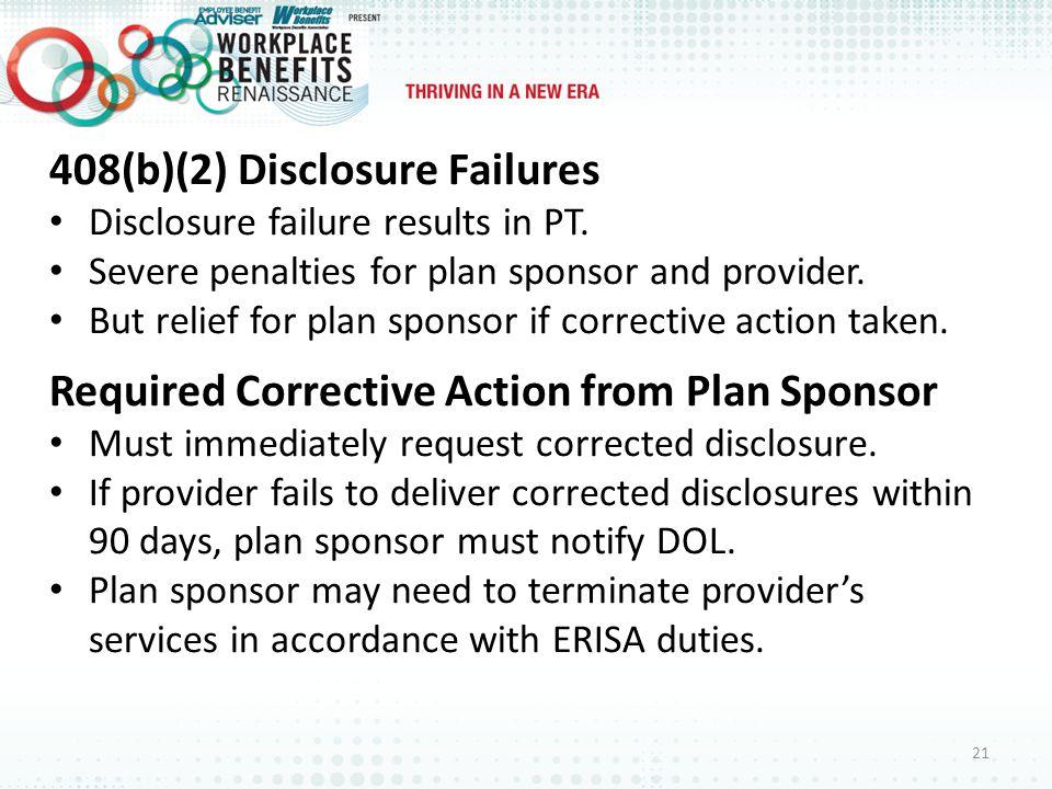 408(b)(2) Disclosure Failures Disclosure failure results in PT.