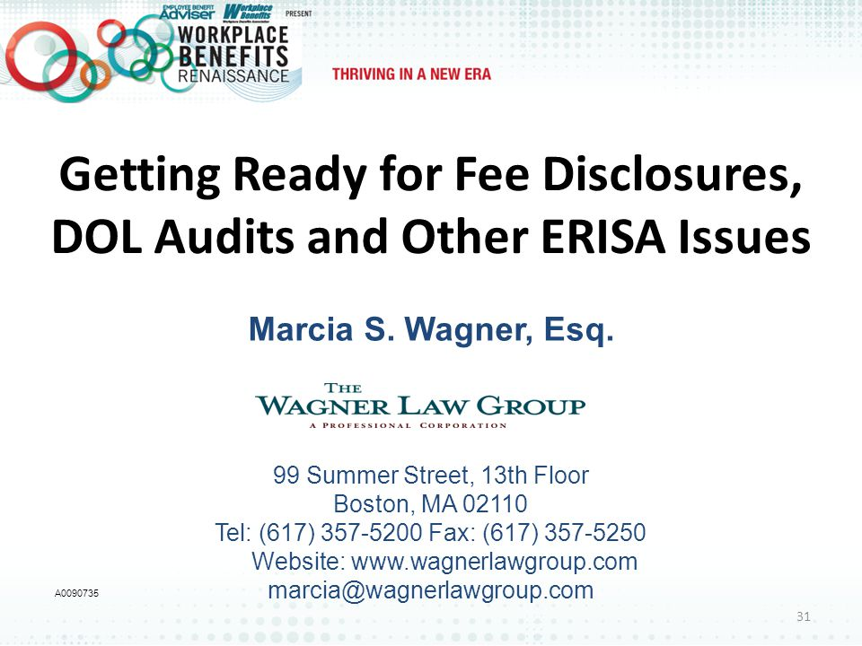 Getting Ready for Fee Disclosures, DOL Audits and Other ERISA Issues Marcia S.