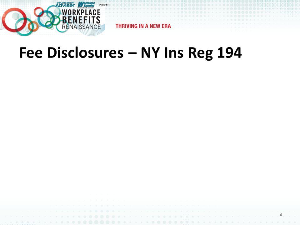 Fee Disclosures – NY Ins Reg 194 4