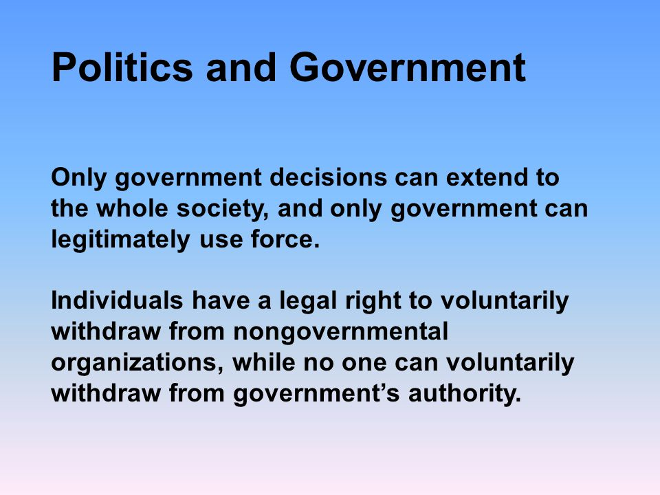 Types of Government Principles of Democracy -- Individual Dignity: requires personal freedom -- human beings are entitled to life and liberty, personal property, and equal protection under the law -- these liberties are not granted by government, they belong to every person -- Equality -- true democracy requires equal protection of the law for every individual -- Majority Rule: one person, one vote -- collective decision making in democracies must be by majority rule, with each person having one vote