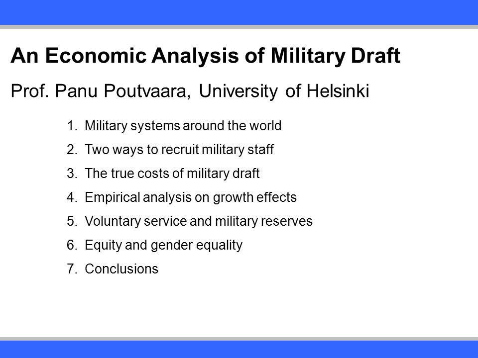 An Economic Analysis of Military Draft Prof.