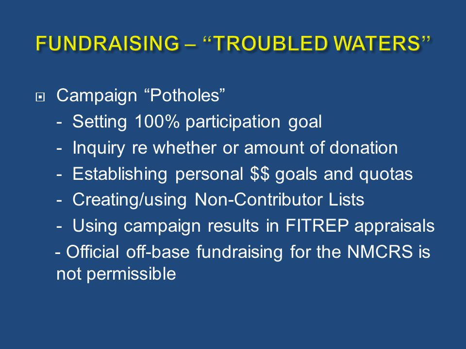 " Campaign ""Potholes"" - Setting 100% participation goal - Inquiry re whether or amount of donation - Establishing personal $$ goals and quotas - Creat"