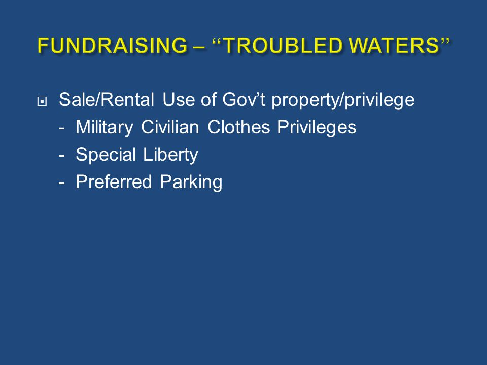  Sale/Rental Use of Gov't property/privilege - Military Civilian Clothes Privileges - Special Liberty - Preferred Parking