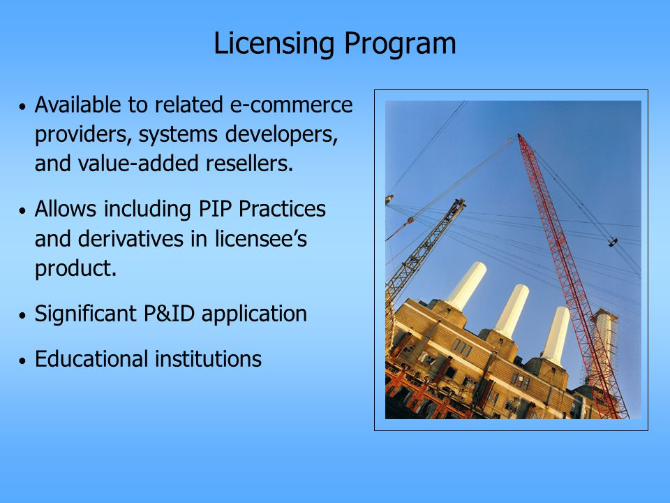 Licensing Program Available to related e-commerce providers, systems developers, and value-added resellers.