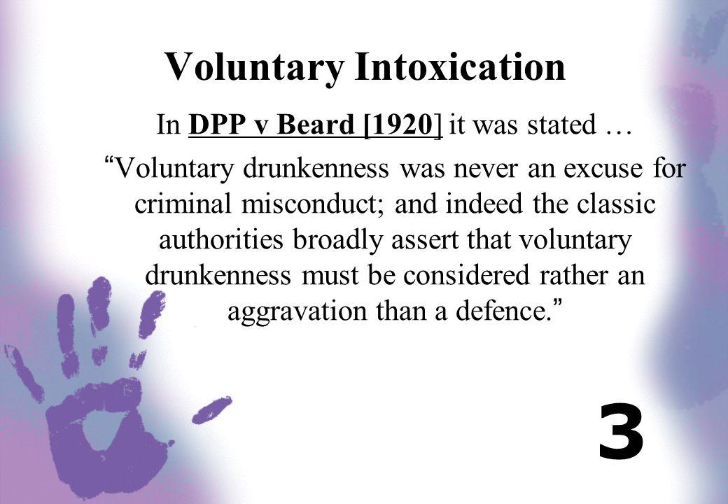 Involuntary Intoxication Kingston [1984] continued...