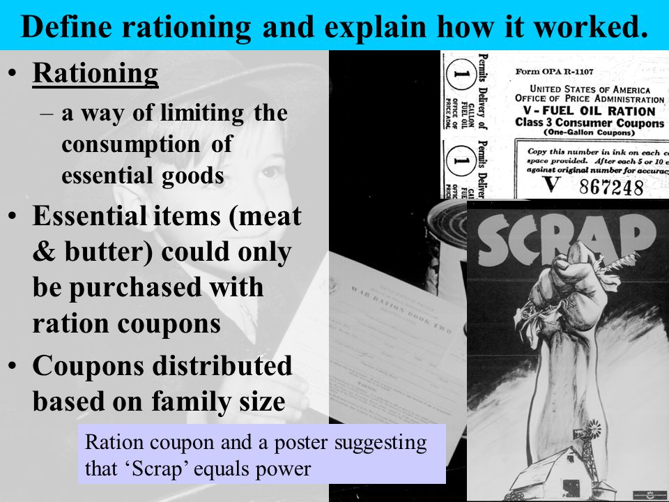 Define rationing and explain how it worked.