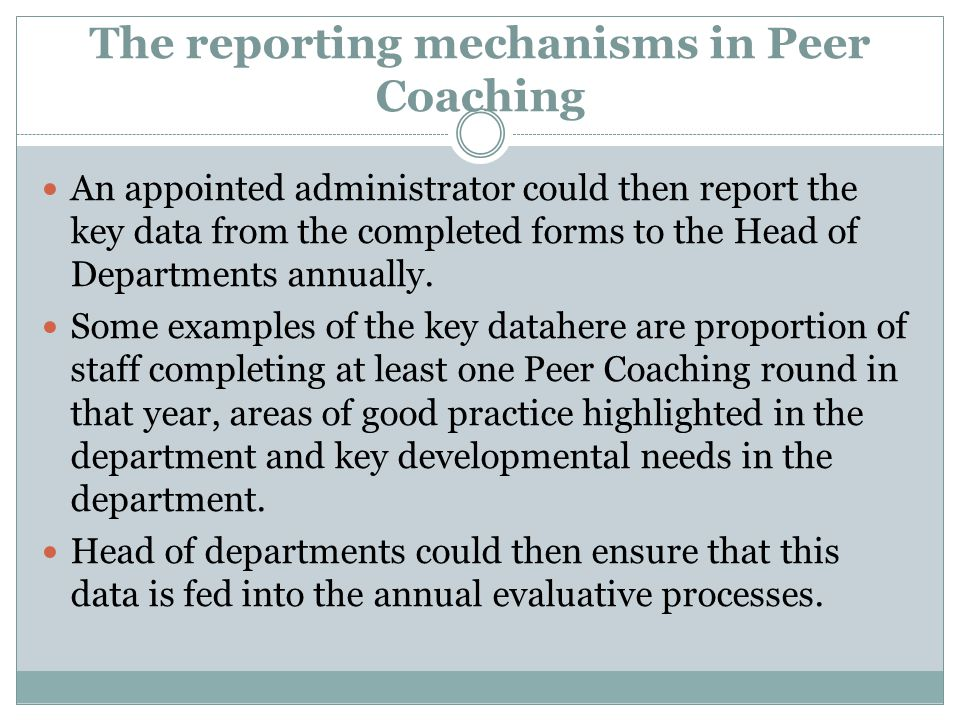 An appointed administrator could then report the key data from the completed forms to the Head of Departments annually.
