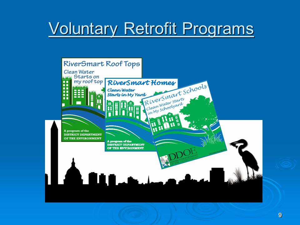 9 Voluntary Retrofit Programs