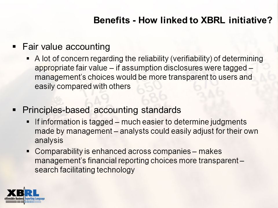 Benefits - How linked to XBRL initiative.