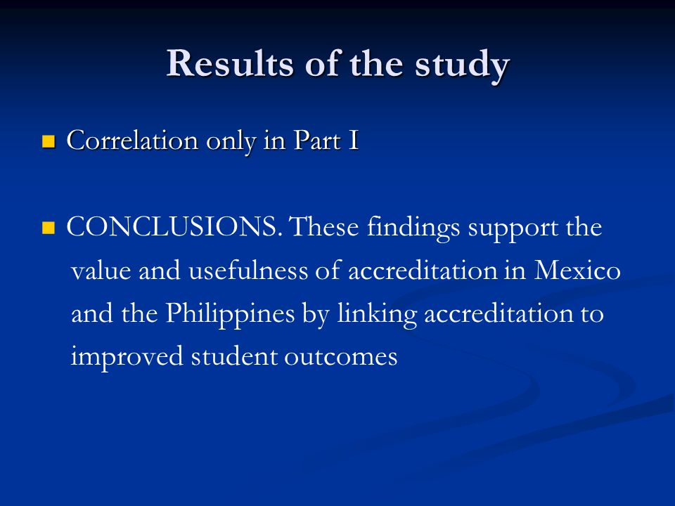 Results of the study Correlation only in Part I Correlation only in Part I CONCLUSIONS.