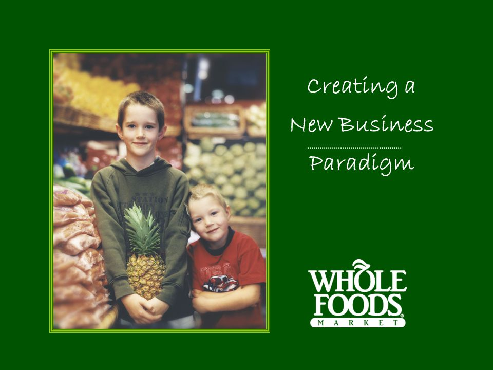 Creating a New Business Paradigm