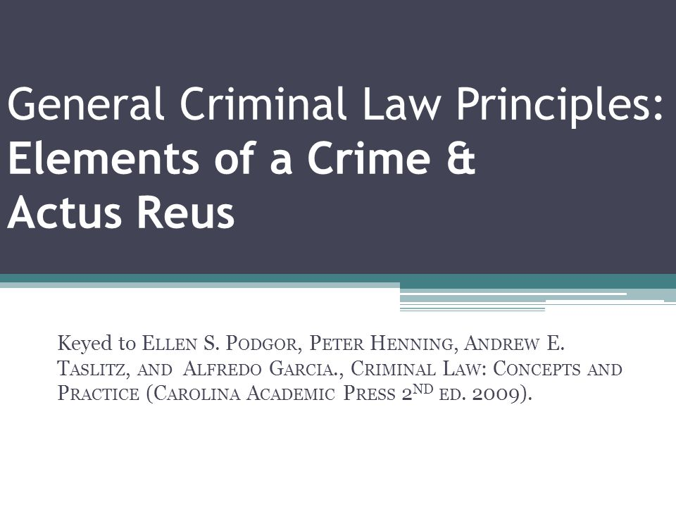 Topics Discussed ▫Elements of a crime ▫Actus Reus  Voluntary bodily movement  Unconsciousness as involuntary  Possession as an act  Omission where there is a duty to act as equivalent of an act ▫Agency liability