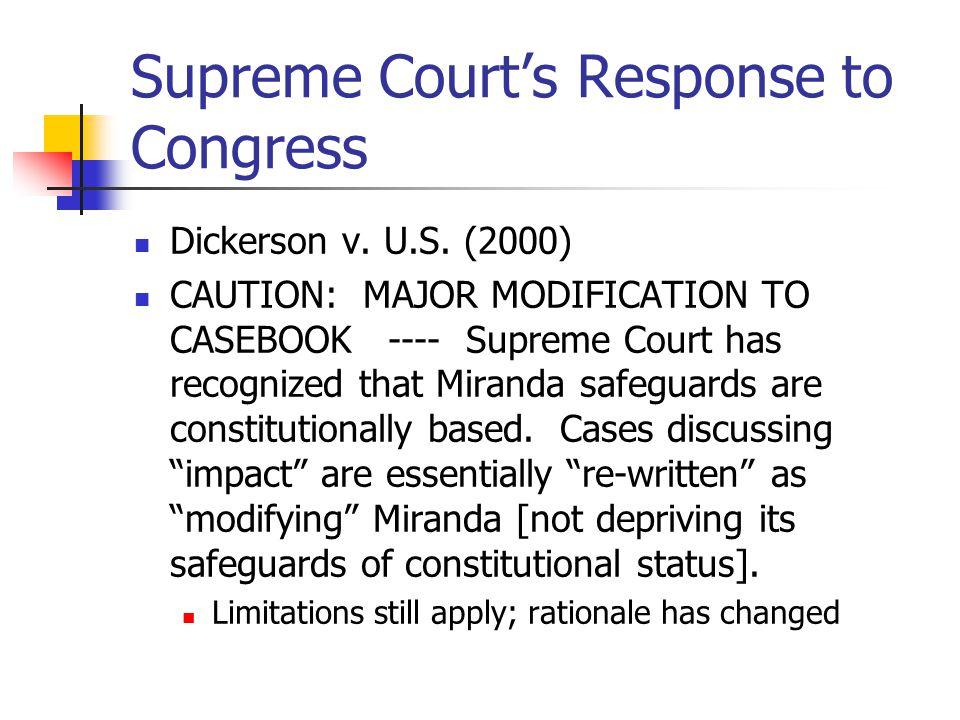 Supreme Court's Response to Congress Dickerson v. U.S.