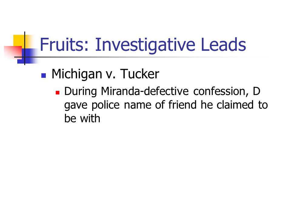 Fruits: Investigative Leads Michigan v.