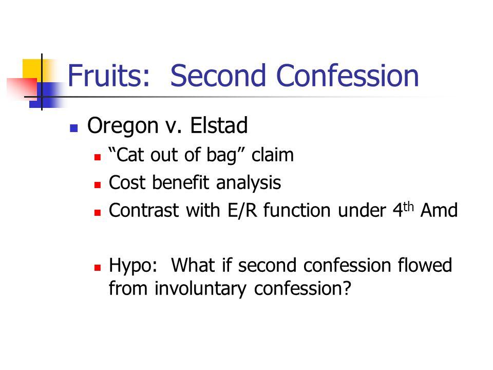 Fruits: Second Confession Oregon v.