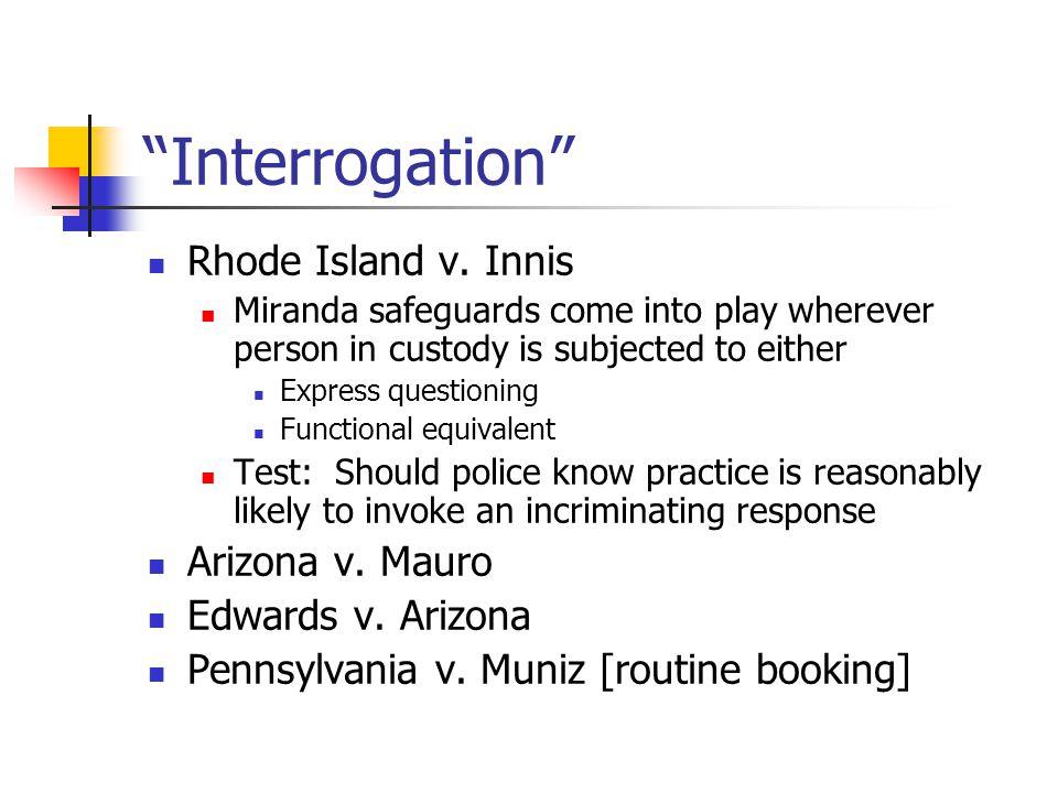 Interrogation Rhode Island v.