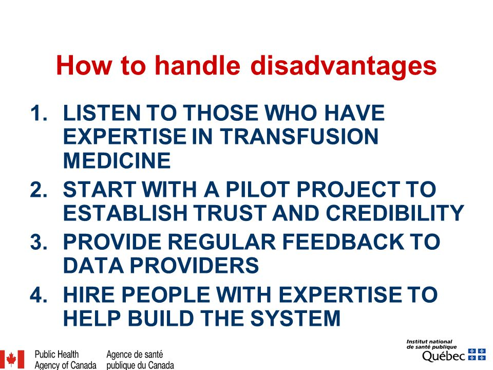 Disadvantages of Public Health Governance No prior knowledge of transfusion medicine in public health Lack of trust and credibility by the transfusion